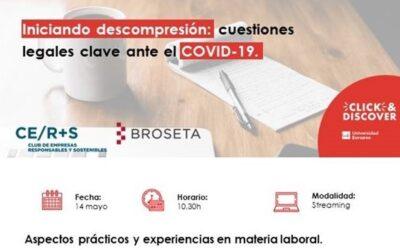 'Iniciando descompresión: Cuestiones legales clave ante el COVID-19. Aspectos prácticos y experiencias en materia societaria y laboral'
